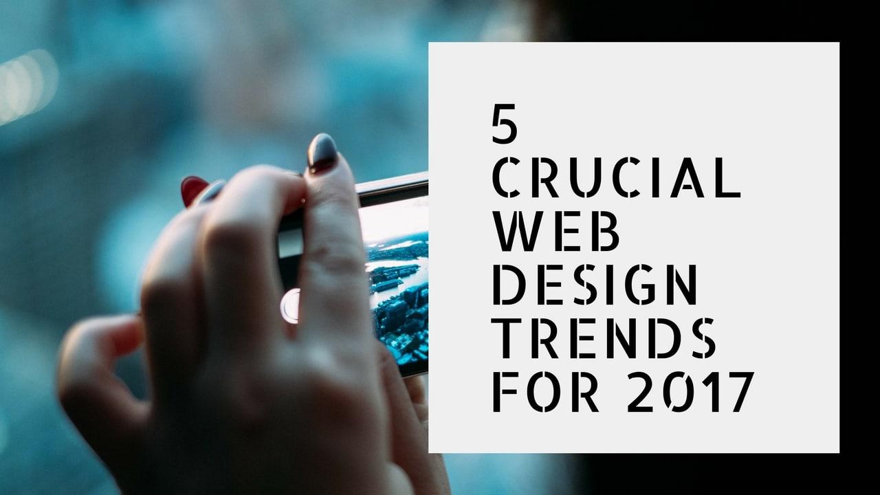 28 2017 website design trends website design trends to be 2017 website design trends 5 crucial web design trends for 2017 cheap website designs